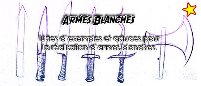 Les Armes Blanches
